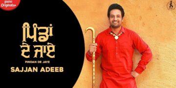 Pindan De Jaye Lyrics - Sajjan Adeeb