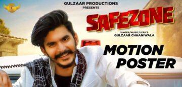 Safezone Lyrics - Gulzaar Chhaniwala