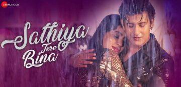 Sathiya Tere Bina Lyrics - Kartik Kush x Jyotica Tangri