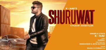 Shuruwat Lyrics - K Nav