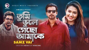 Tumi Bhule Gecho Amake Lyrics - Samz Vai