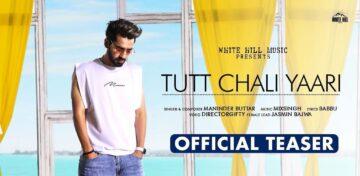 Tutt Chali Yaari Lyrics - Maninder Buttar