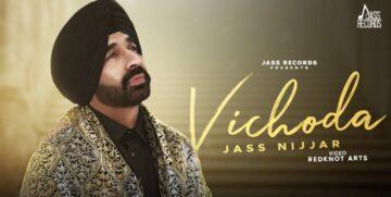 Vichoda Lyrics - Jass Nijjar