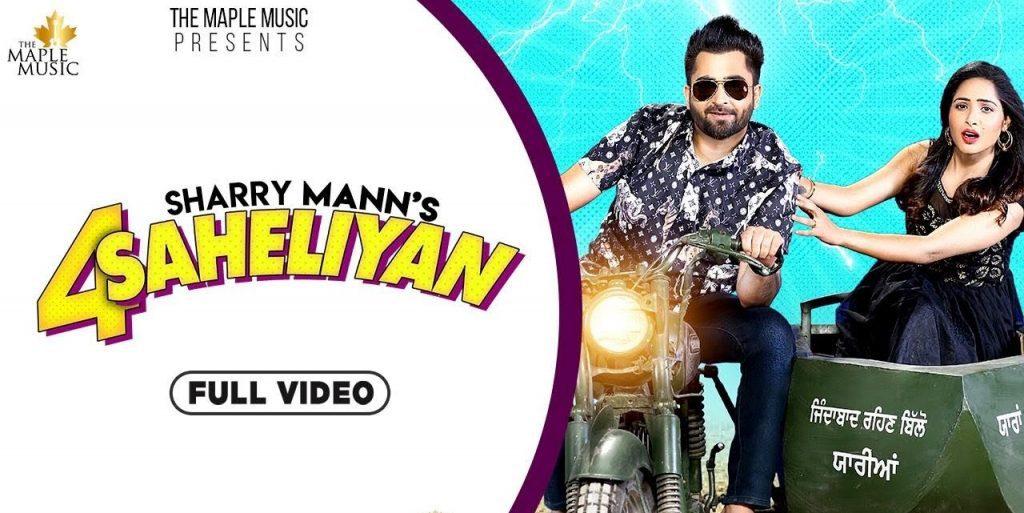 4 Saheliyan Lyrics - Sharry Maan