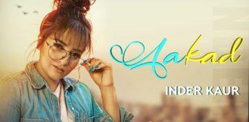 Aakad Lyrics - Inder Kaur