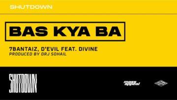 Bas Kya Ba Lyrics - 7Bantaiz, Devil Ft Divine