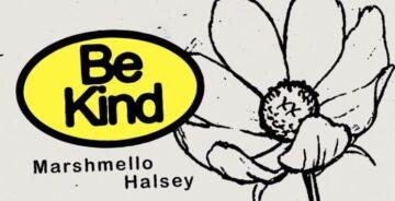 Be Kind Lyrics - Marshmello x Halsey