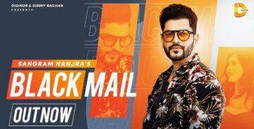 Blackmail Lyrics - Sangram Hanjra