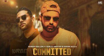 Committed Lyrics - Naman Dhillon x Gurlej Akhtar