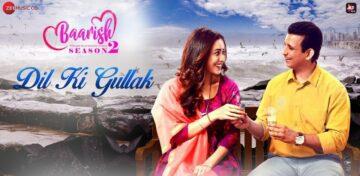 Dil Ki Gullak Lyrics - Baarish