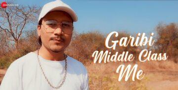 Garibi Middle Class Me Lyrics - Elwin