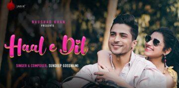 Haal E Dil Lyrics - Sundeep Gosswami