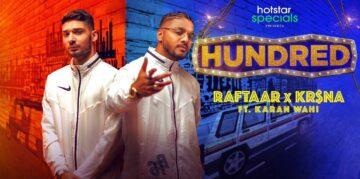 Hundred Lyrics - Raftaar x Krsna Ft Karan Wahi