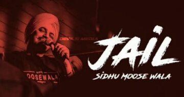 Jail Lyrics - Sidhu Moose Wala