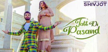Jatt Di Pasand Lyrics - Shivjot