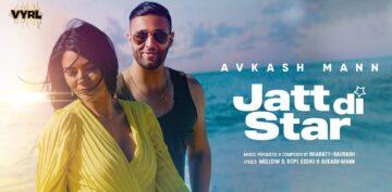 Jatt Di Star Lyrics - Avkash Mann
