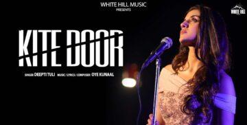 Kite Door Lyrics - Deepti Tuli