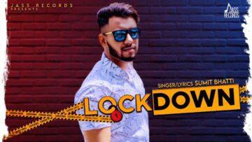 Lockdown Lyrics - Sumit Bhatti