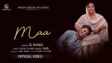 Maa Lyrics - G Khan