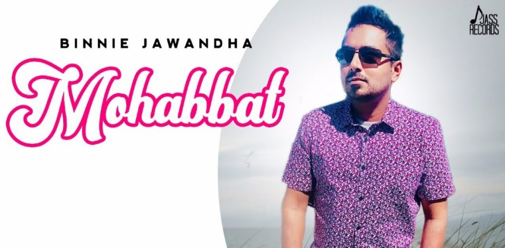 Mohabbat Lyrics - Binnie Jawandha