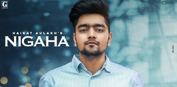 Nigaha Lyrics - Hairat Aulakh