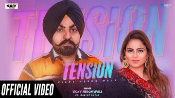 Tension Lyrics - Vicky Heron Wala Ft Gurlez Akhtar