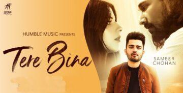 Tere Bina Lyrics - Sameer Chohan
