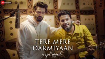 Tere Mere Darmiyaan Unplugged Lyrics - Yasser Desai