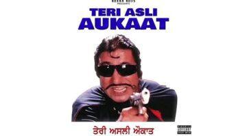 Teri Asli Aukaat Lyrics - Beeba Boys