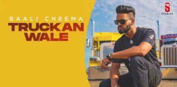 Truckan Wale Lyrics - Baali Cheema