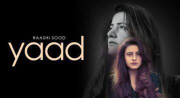 Yaad Lyrics - Raashi Sood