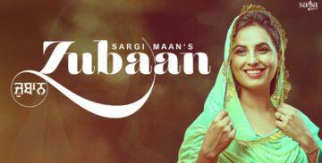 Zubaan Lyrics - Sargi Maan