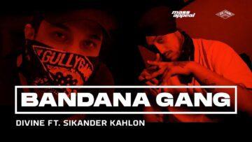 Bandana Gang Lyrics - Divine Ft Sikander Kahlon