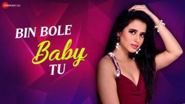 Bin Bole Baby Tu Lyrics - Jonita Gandhi, Parry G