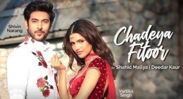 Chadeya Fitoor Lyrics - Shahid Mallya
