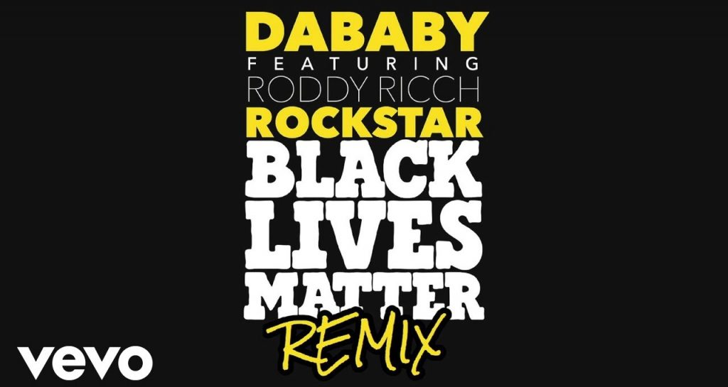 Rockstar (BLM Remix) Lyrics - DaBaby