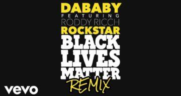 DaBaby - Rockstar (BLM Remix) Lyrics