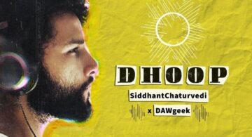 Dhoop Lyrics - Siddhant Chaturvedi
