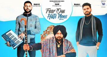 Fear One Hate None Lyrics - Sabi Panesar
