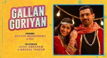 Gallan Goriyan Lyrics - Dhvani Bhanushali