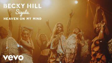 Heaven On My Mind Lyrics - Becky Hill, Sigala