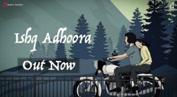 Ishq Adhoora Lyrics - Apoorv