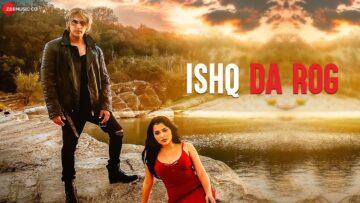 Ishq Da Rog Lyrics - Salman Mithani