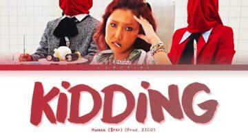 Kidding Lyrics - Hwasa