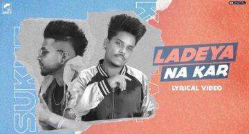 Ladeya Na Kar Lyrics - Kamal Khan