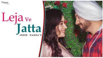 Leja Ve Jatta Lyrics - Inder Nagra