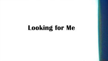 Looking for Me Lyrics - Paul Woolford & Diplo