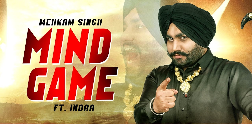 Mind Game Lyrics - Mehkam Singh
