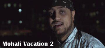Mohali Vacation 2 Lyrics - KKG