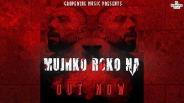 Mujhko Roko Na Lyrics - Nikhil Kapoor